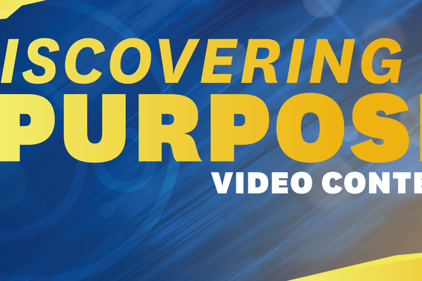 discovering purpose video contest