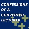 confessions of a converted lecturer