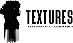 TEXTURES the history and art of Black hair logo